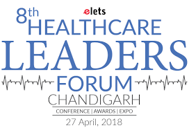 8th Healthcare Leaders Forum, Chandigarh