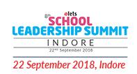 8th School Leadership Summit, Indore