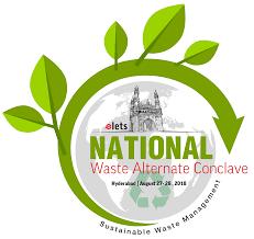National Waste Alternative Conclave, Hyderabad